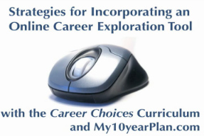 Strategies for Incorporating an Online Career Exploration Tool